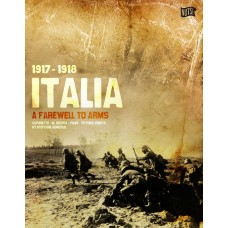 Italia 1917-1918 : A Farewell to Arms