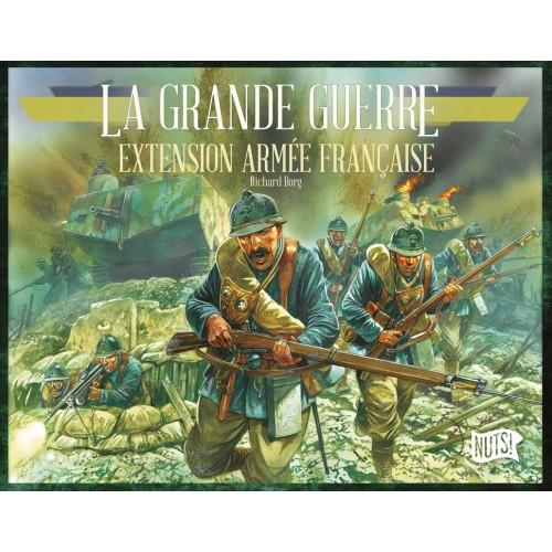 • La Grande Guerre : extension Armée française - FRENCH VERSION
