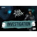 Sub Terra : extension Investigation