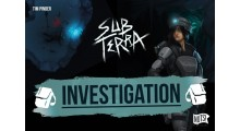 Sub Terra : extension Investigation - FRENCH VERSION