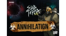 Sub Terra : extension Annihilation - FRENCH VERSION