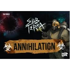 Sub Terra : extension Annihilation